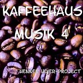 Kaffeehaus Musik 4 by Henner Hoier Project