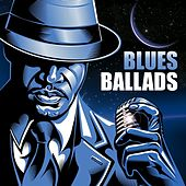 Blues Ballads von Various Artists