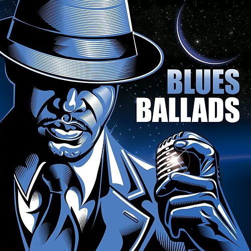 Blues Ballads by Various Artists