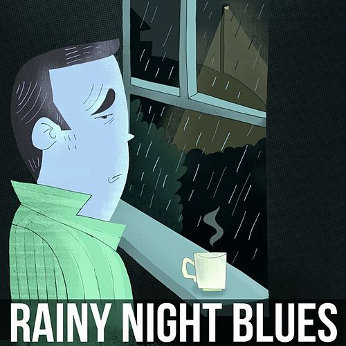 Rainy Night Blues by Various Artists