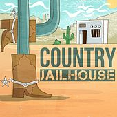 Country Jailhouse by Various Artists
