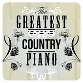 The Greatest Country PIano by Various Artists