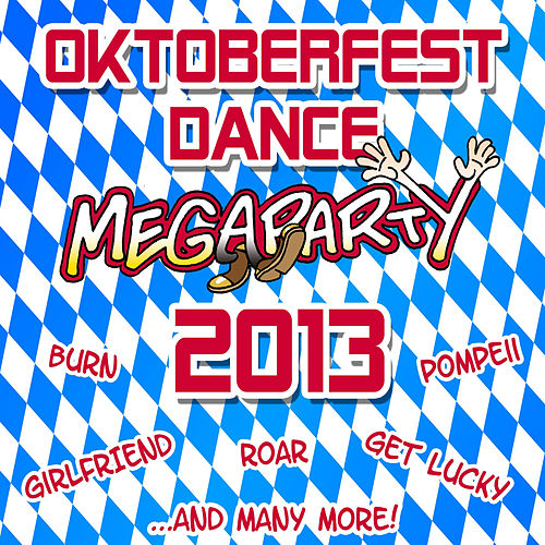 Oktoberfest Dance Megaparty 2013 by Party Hits