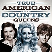 True American Country Queens by Various Artists