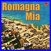 Romagna mia by Various Artists