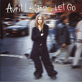 Let Go by Avril Lavigne