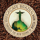 Café Brazil: A Guide Through the New Sounds of Bossa Nova by Various Artists