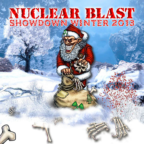 Nuclear Blast Showdown Winter 2013 by Various Artists