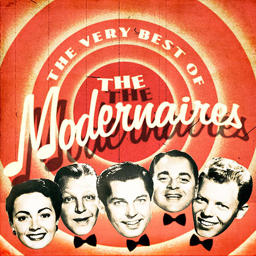 The Very Best Of by The Modernaires