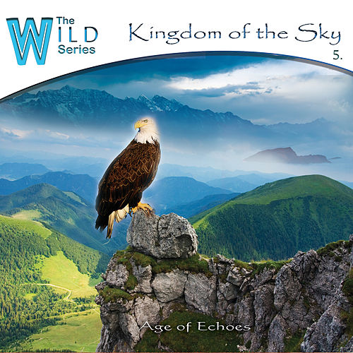 Kingdom of the Sky by Age of Echoes