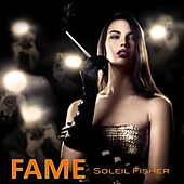 Fame by Soleil Fisher
