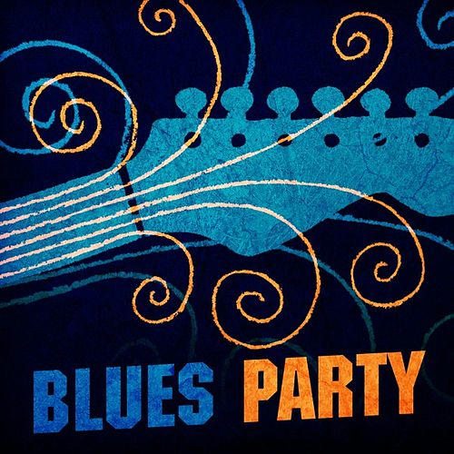 Blues Party by Various Artists