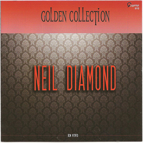 Neil Diamond (Golden collection) by Neil Diamond