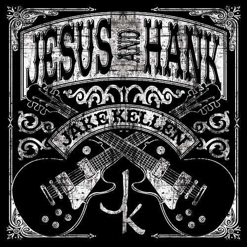 Jesus and Hank by Jake Kellen