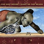 Giant On the Beach by The Grip Weeds