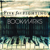 Bookmarks by Five for Fighting