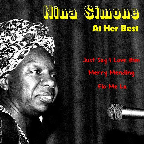 Nina Simone, at Her Best by Nina Simone
