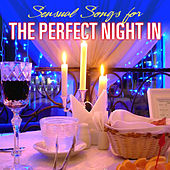 Sensual Songs for the Perfect Night In by The Romancers