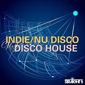 Indie / Nu Disco vs Disco House by Various Artists
