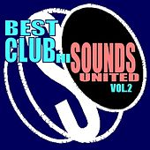 Best Club Sounds United, Vol. 2 by Various Artists