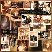 Brand New World by Chris Beall