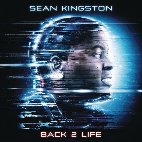 Back 2 Life by Sean Kingston
