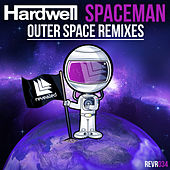 Spaceman (Outer Space Remixes) by Hardwell