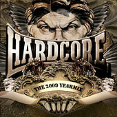 Hardcore Yearmix 2009 by Various Artists