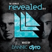 The Sound Of Revealed 2012 (Mixed By Dannic & Dyro) by Various Artists