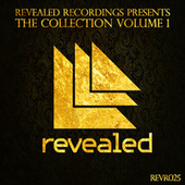 Revealed Recordings presents The Collection Vol 1 by Various Artists