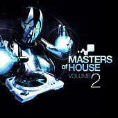 Masters of House Vol. 2 by Various Artists