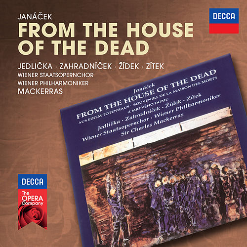 Janácek: From The House Of The Dead by Various Artists