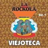 La Rockola Viejoteca, Vol. 1 by Various Artists