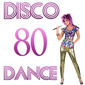 Disco 80 Dance by Disco Fever