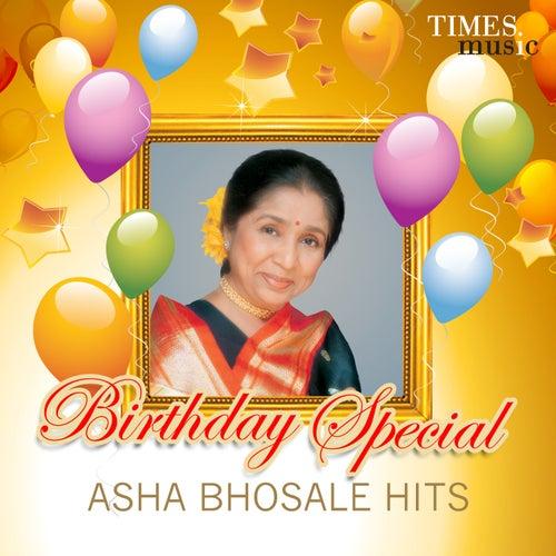 Birthday Special - Asha Bhosale Hits by Asha Bhosle