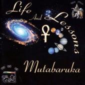 Life & Lessons by Mutabaruka
