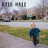 Kyle Hall by Kyle Hall