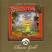 Classic Gold: This Is Another Day: Andrae Crouch and the Disciples by Andrae Crouch