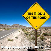 Chirpy Chirpy Cheep Cheep (2K13 Reload) by Middle Of The Road