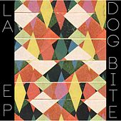 La Ep by Dogbite