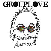 Spreading Rumours (Deluxe) von Grouplove
