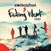 Fading West EP von Switchfoot