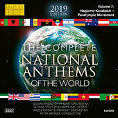 The Complete National Anthems of the World (2013 Edition), Vol. 7 by Various Artists