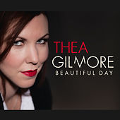 Beautiful Day (This Is How You Find the Way) by Thea Gilmore