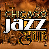 Chicago Jazz & Blues by Various Artists