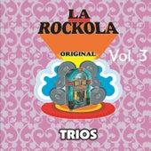 La Rockola Trios, Vol. 3 by Various Artists