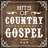 Hits of Country Gospel by Various Artists