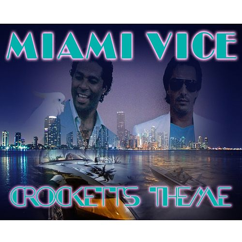 Crockett's Theme (From 'Miami Vice') by Disco Fever