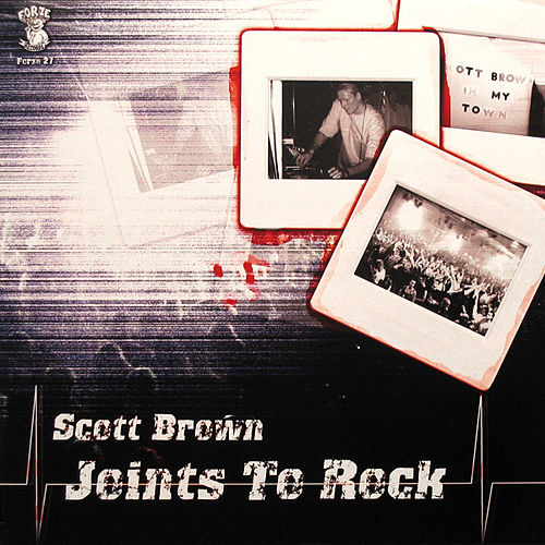 Joints To Rock by Scott Brown