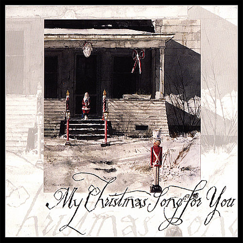 My Christmas Song for You by Various Artists